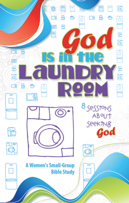 God Is in the Laundry Room