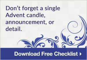 Planning Checklist for Advent and Christmas