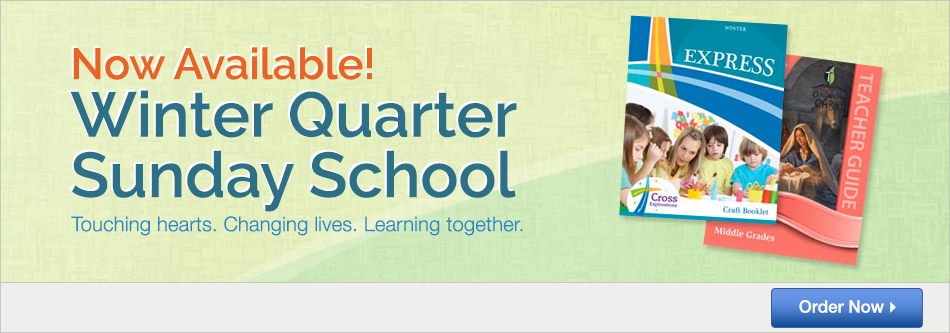 Now Available! Winter Quarter Sunday School