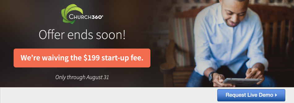 Church360 - No Startup Fee through August