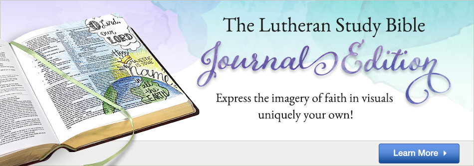 The Lutheran Study Bible Journal Edition