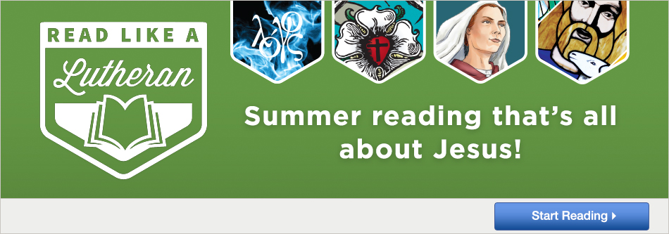 Read Like a Lutheran - Summer reading that