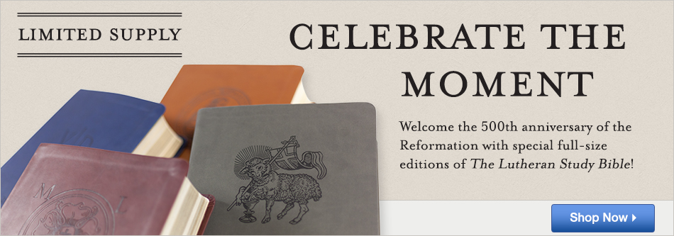 Reformation Anniversary Lutheran Study Bible