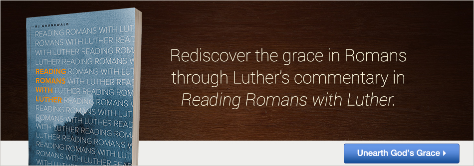 Reading Romans with Luther