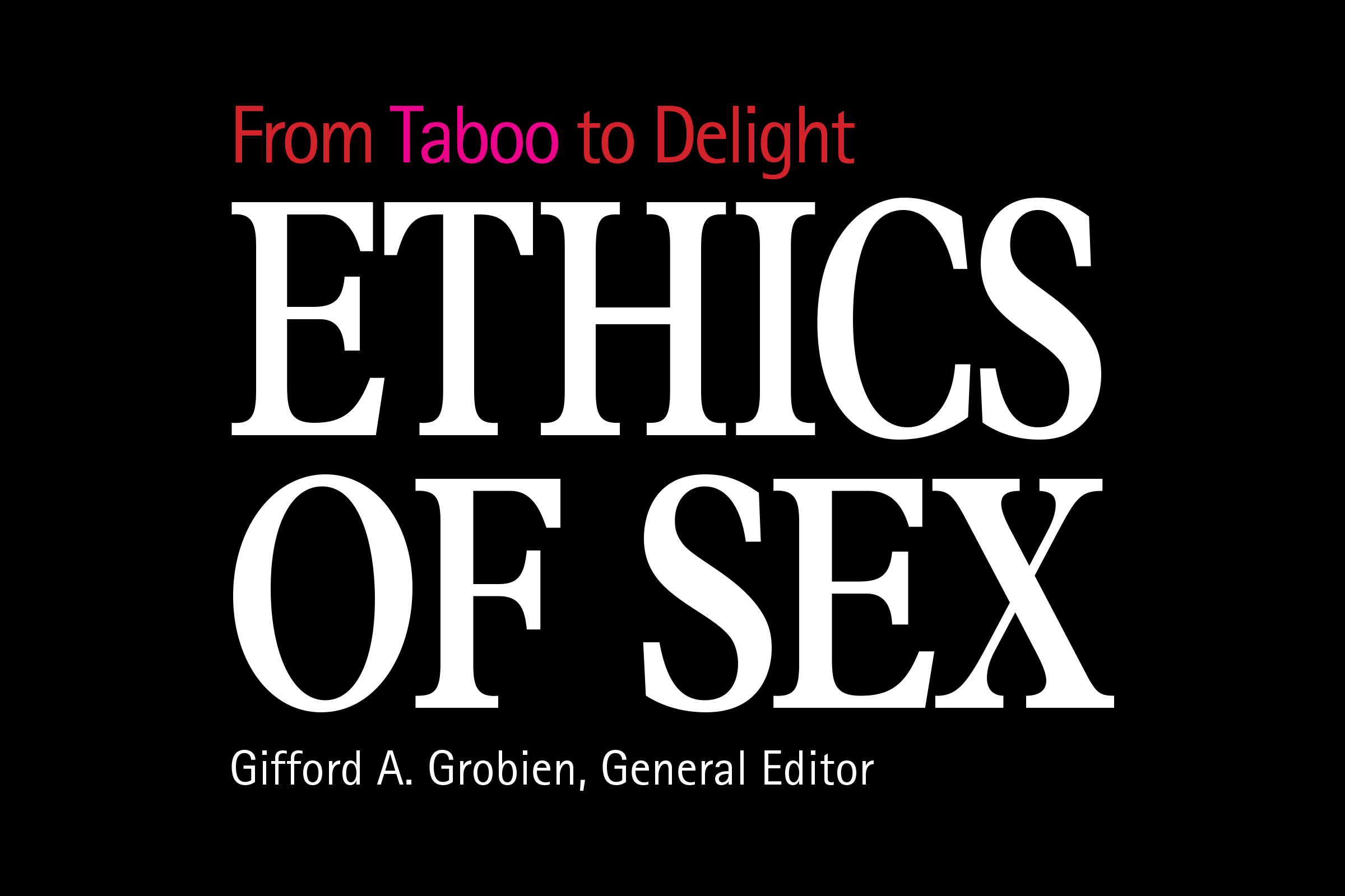 Ethics of sex from taboo to delight free promotional tools fandeluxe Images