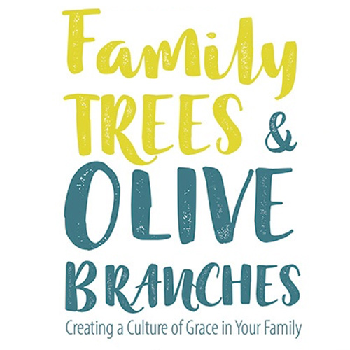 Family trees olive branches creating a culture of grace in your free promotional tools fandeluxe Gallery