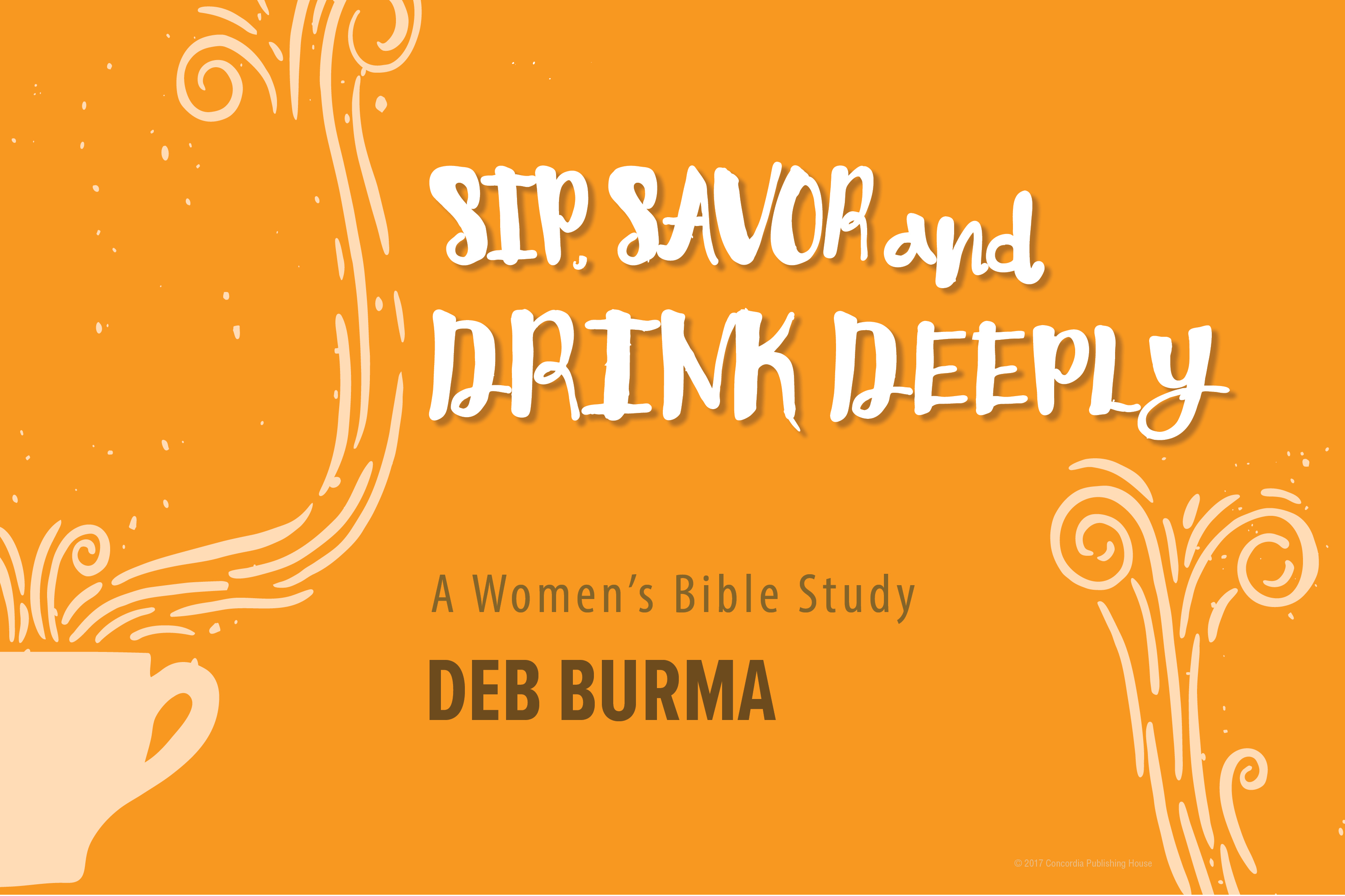 Sip savor and drink deeply receive gods overflowing gifts free promotional tools fandeluxe Choice Image