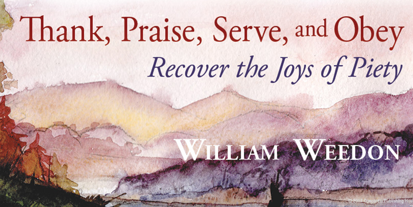 Thank praise serve and obey recover the joys of piety free promotional tools fandeluxe Gallery