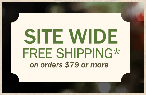 SITE WIDE Free Shipping!