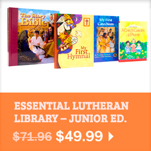 Essential Lutheran Library - Junior Edition